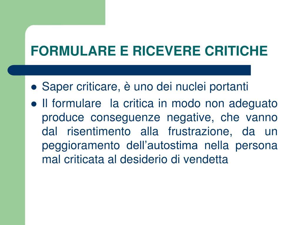 FORMULARE E RICEVERE CRITICHE