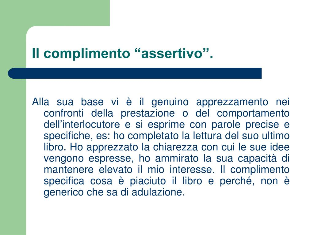 """Il complimento """"assertivo""""."""