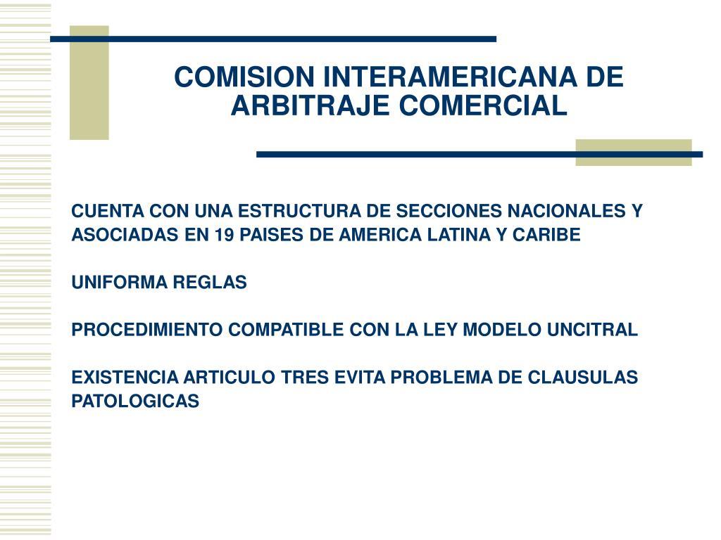 COMISION INTERAMERICANA DE ARBITRAJE COMERCIAL