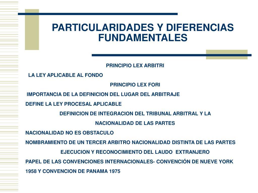 PARTICULARIDADES Y DIFERENCIAS FUNDAMENTALES