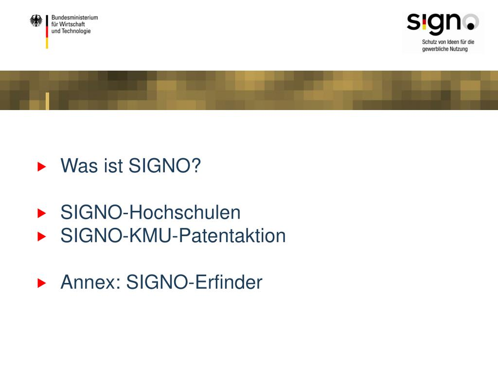 Was ist SIGNO?