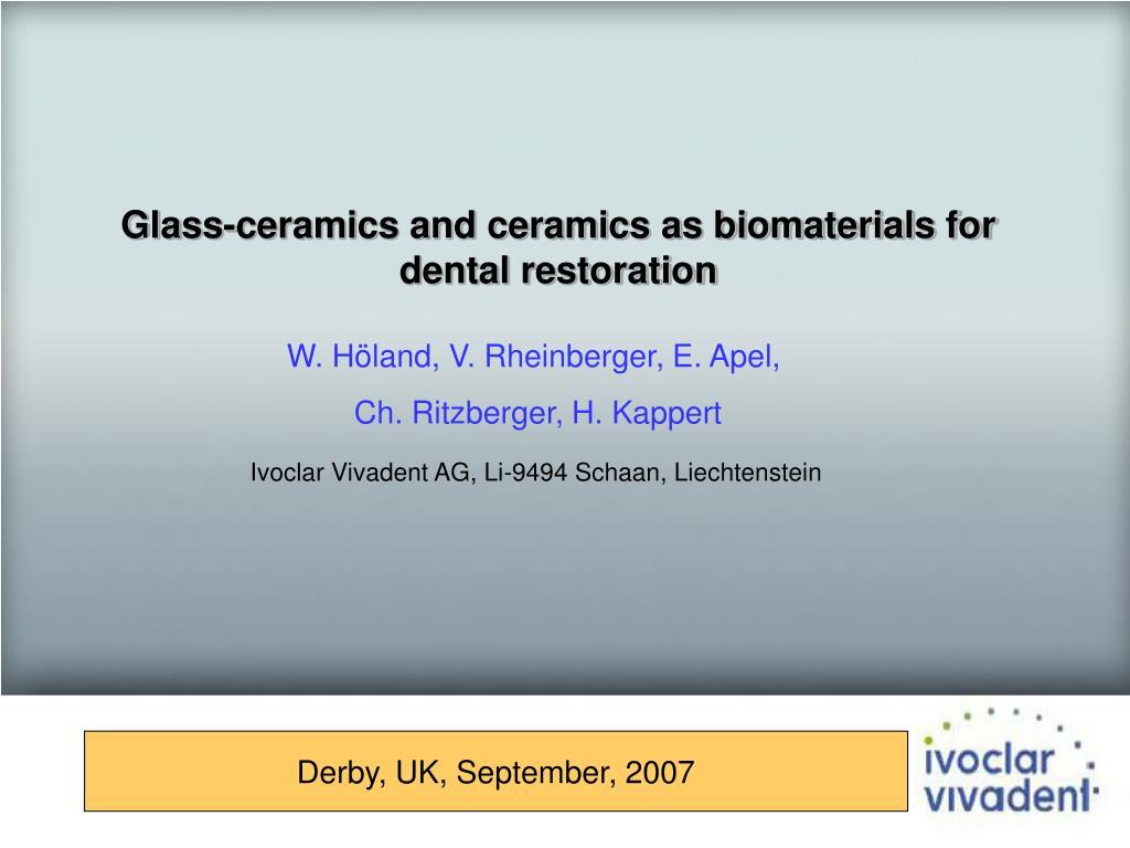 Glass-ceramics and ceramics as biomaterials for dental restoration