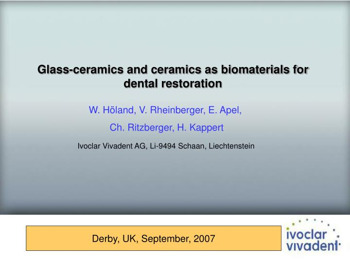Glass-ceramics and ceramics as biomaterials for dental restoration