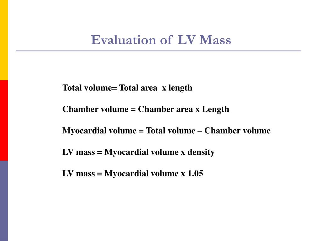 Evaluation of LV Mass