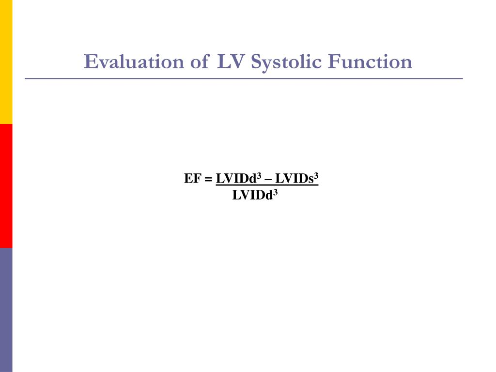 Evaluation of LV Systolic Function