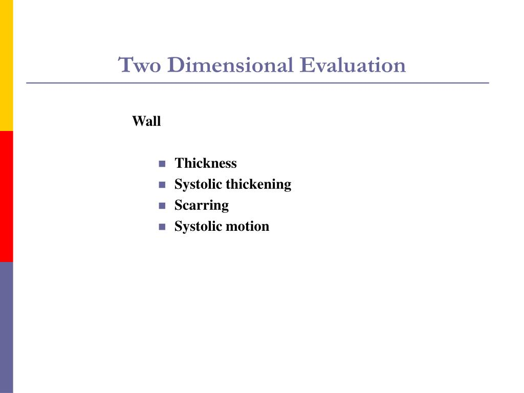 Two Dimensional Evaluation