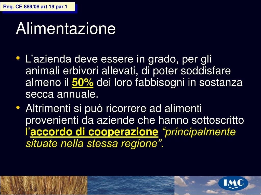 Reg. CE 889/08 art.19 par.1