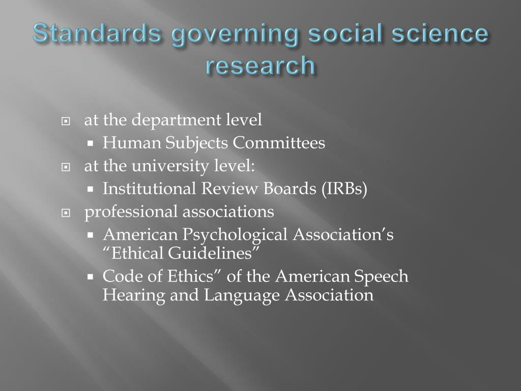 Standards governing social science research