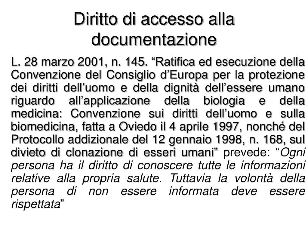Diritto di accesso alla documentazione