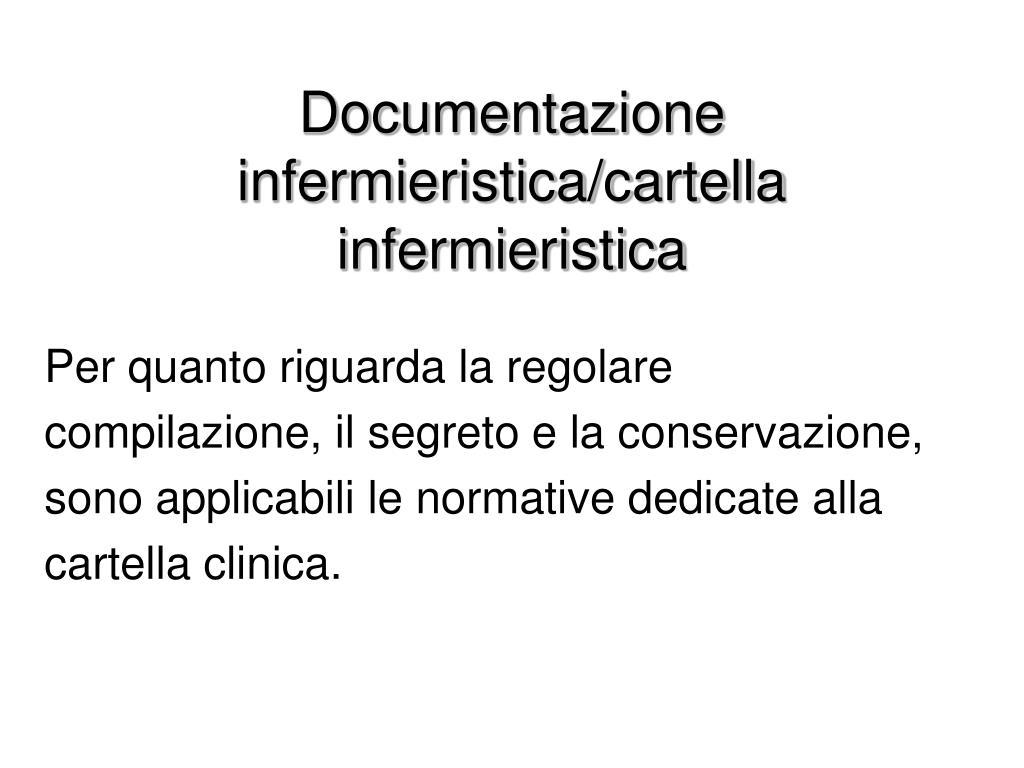 Documentazione infermieristica/cartella infermieristica
