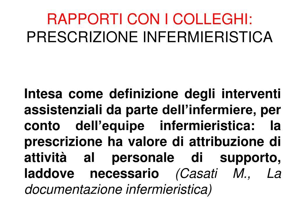 RAPPORTI CON I COLLEGHI: