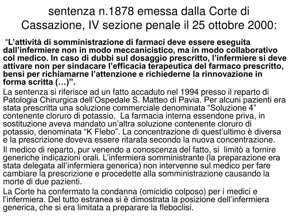 sentenza n.1878 emessa dalla Corte di Cassazione, IV sezione penale il 25 ottobre 2000:
