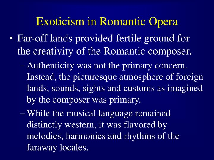 Exoticism in Romantic Opera