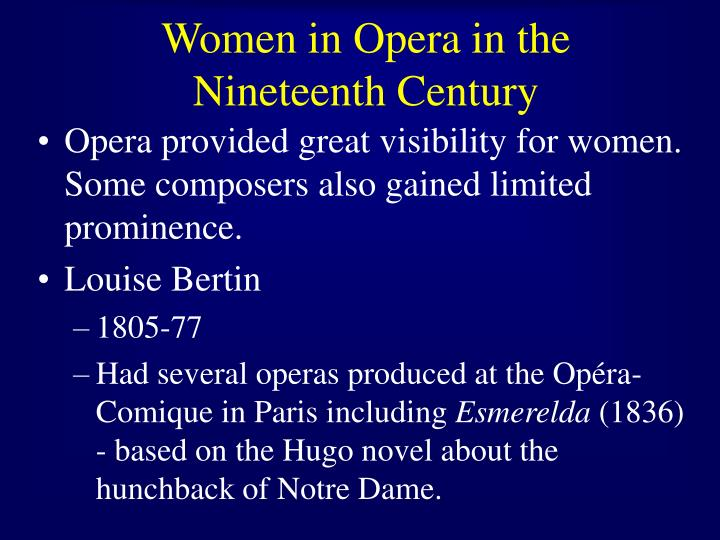 Women in Opera in the Nineteenth Century