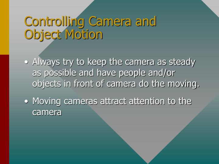 Controlling Camera and Object Motion