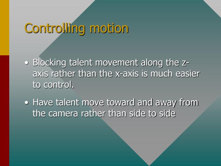 Controlling motion