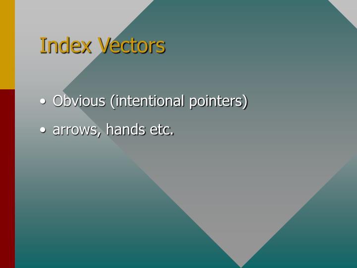 Index Vectors