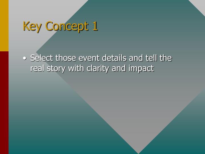 Key Concept 1