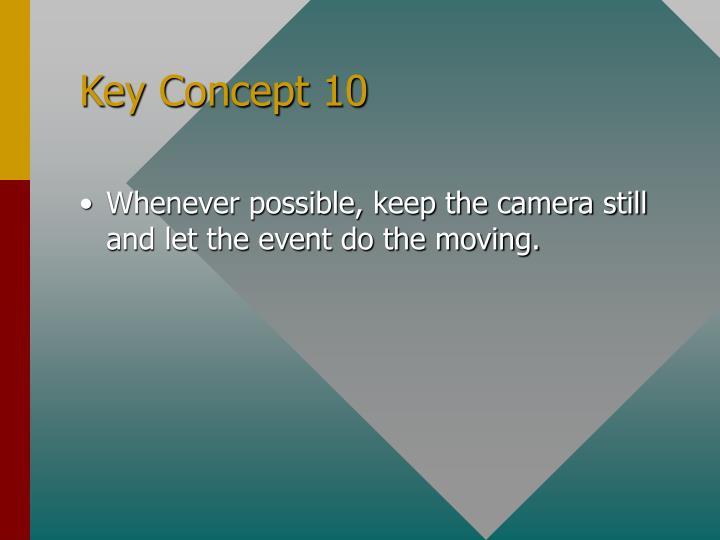 Key Concept 10