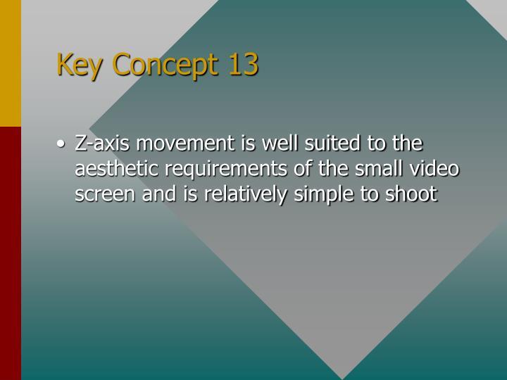 Key Concept 13