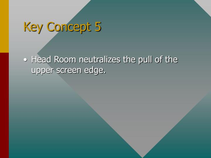 Key Concept 5