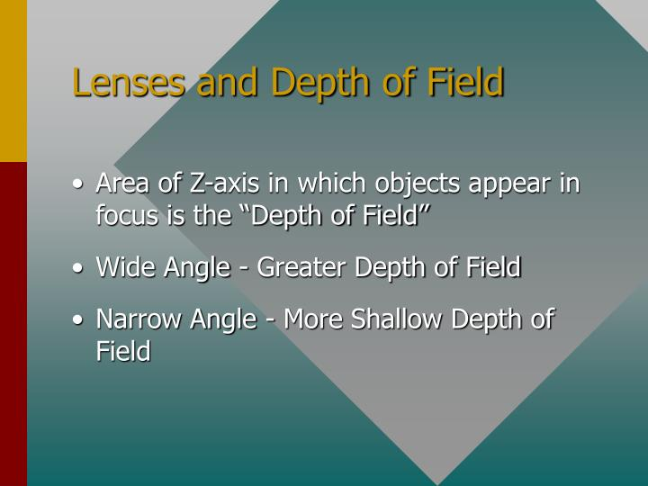 Lenses and Depth of Field