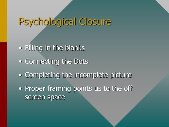 Psychological Closure