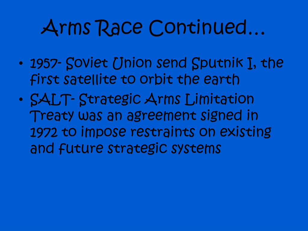 Arms Race Continued…