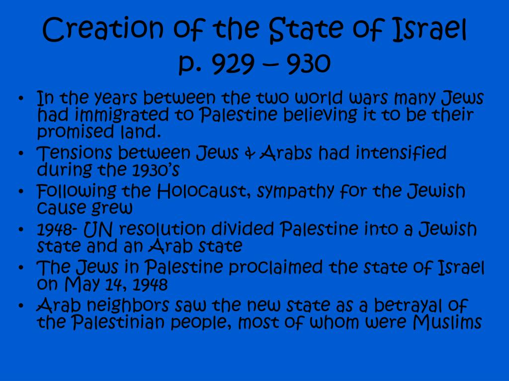 Creation of the State of Israel p. 929 – 930