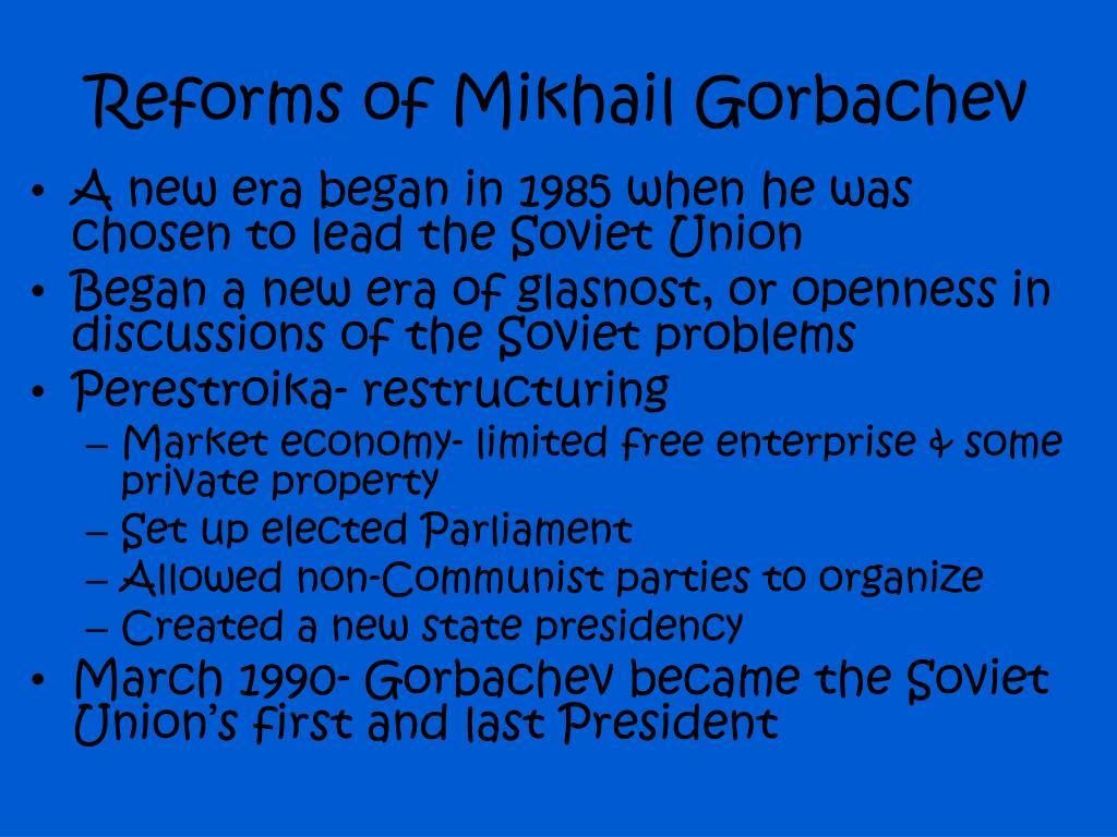 Reforms of Mikhail Gorbachev