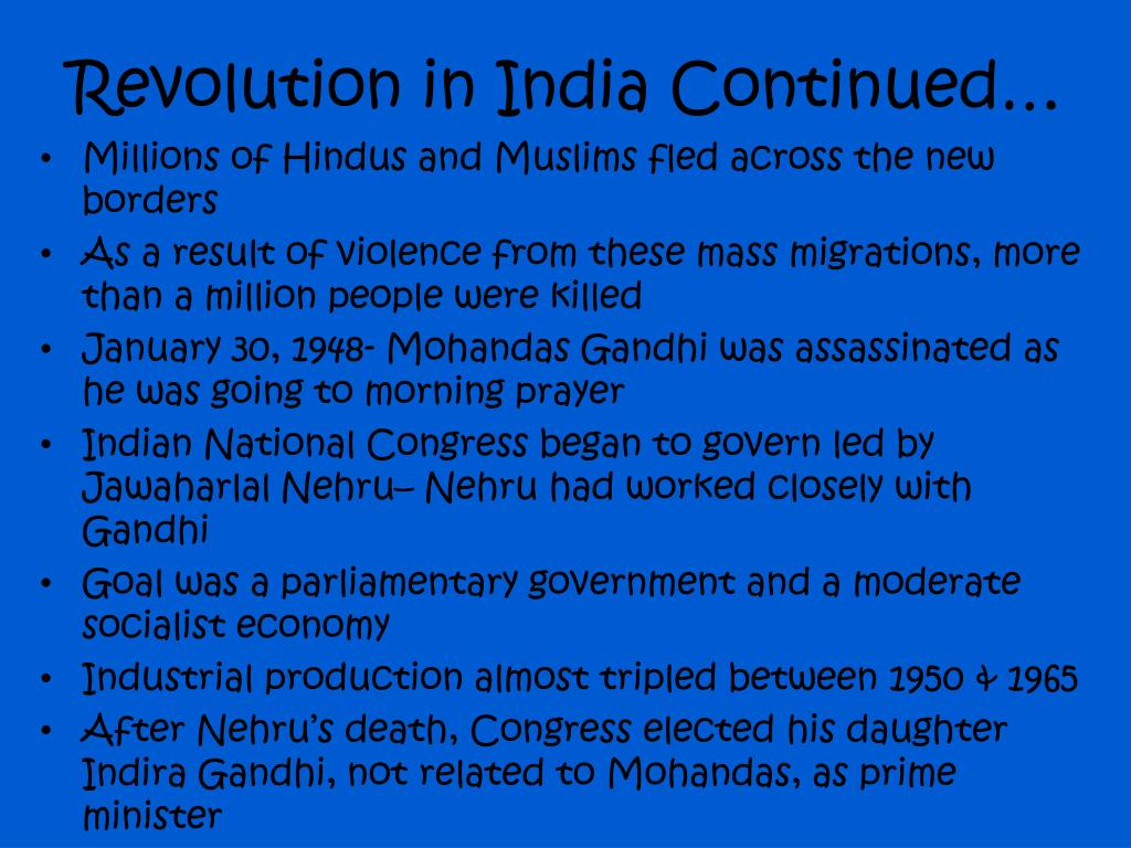 Revolution in India Continued…
