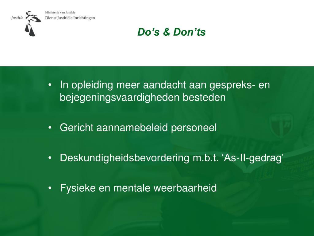 Do's & Don'ts