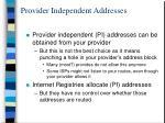 provider independent addresses