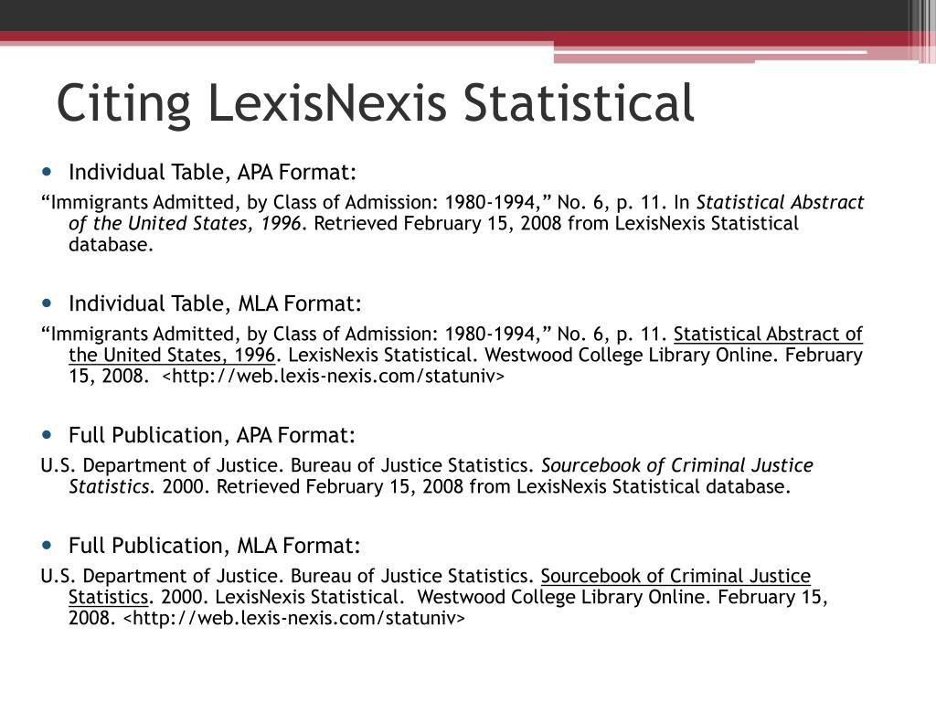 Citing LexisNexis Statistical