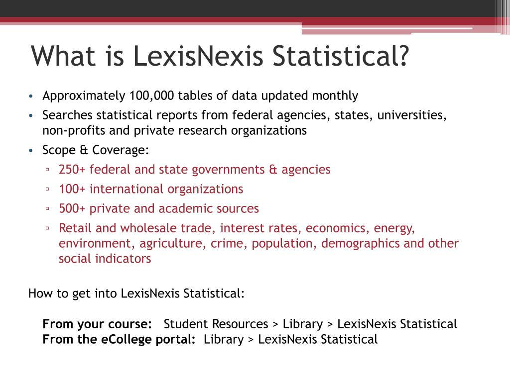 What is LexisNexis Statistical?