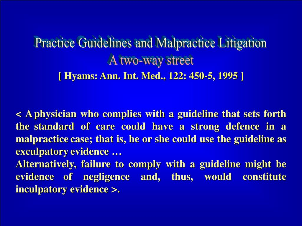 Practice Guidelines and Malpractice Litigation