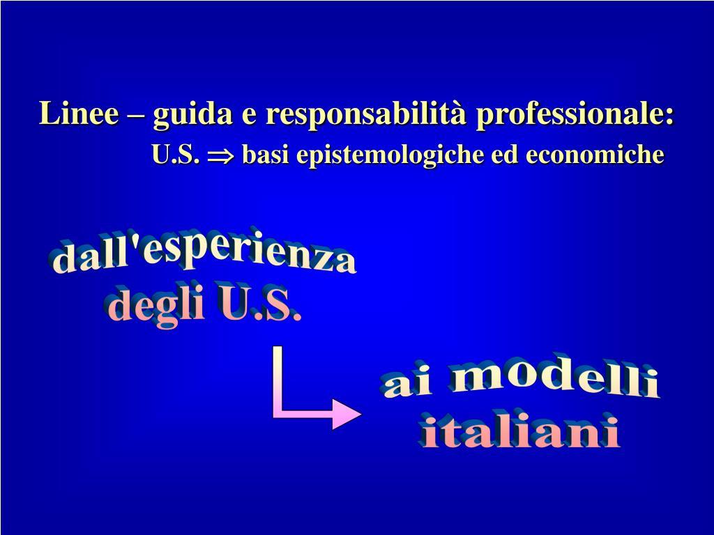 Linee – guida e responsabilità professionale: