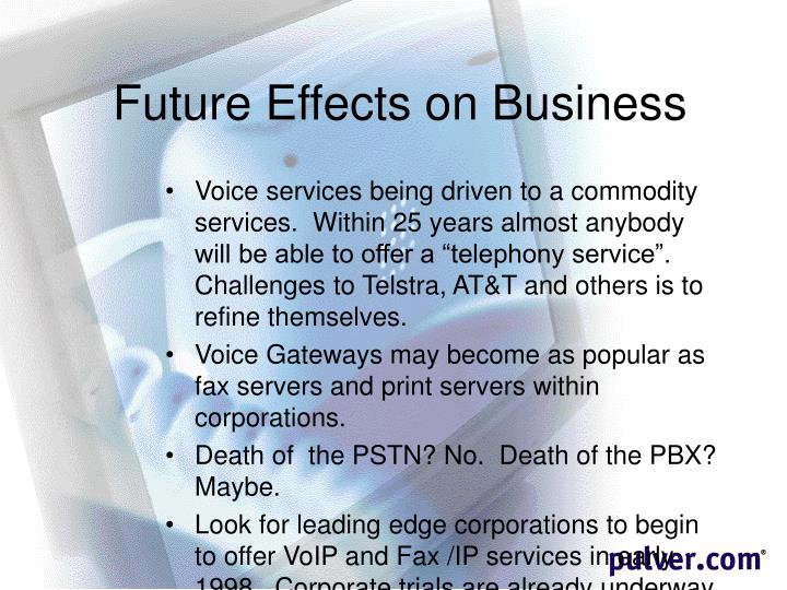 Future Effects on Business