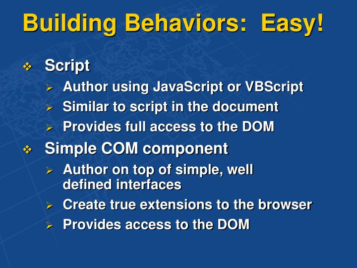 Building Behaviors:  Easy!
