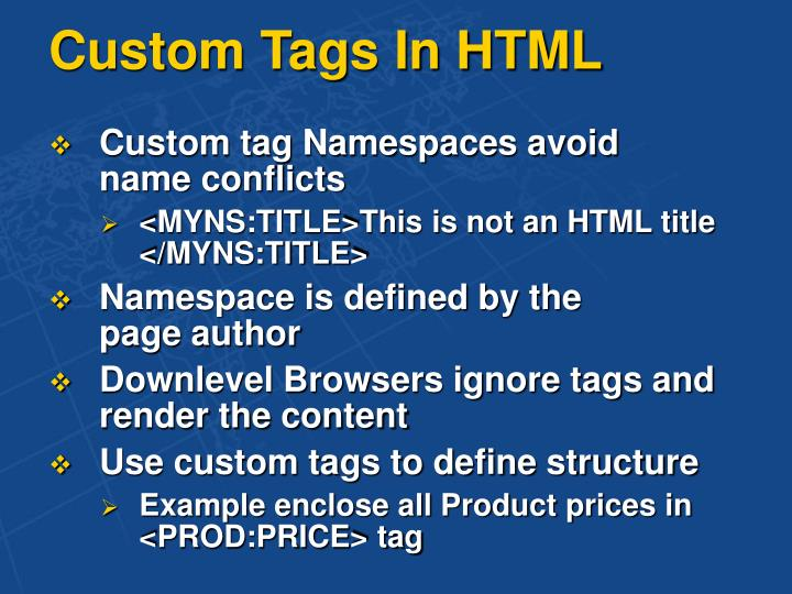 Custom Tags In HTML