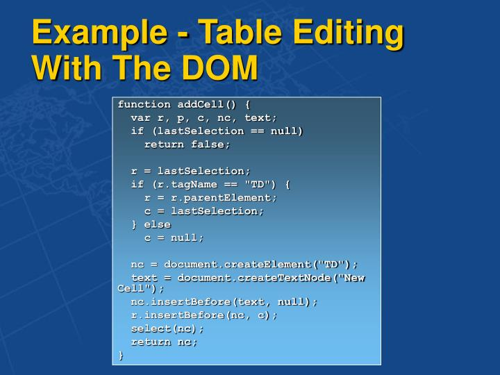 Example - Table Editing With The DOM