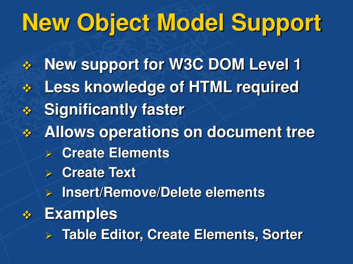 New Object Model Support