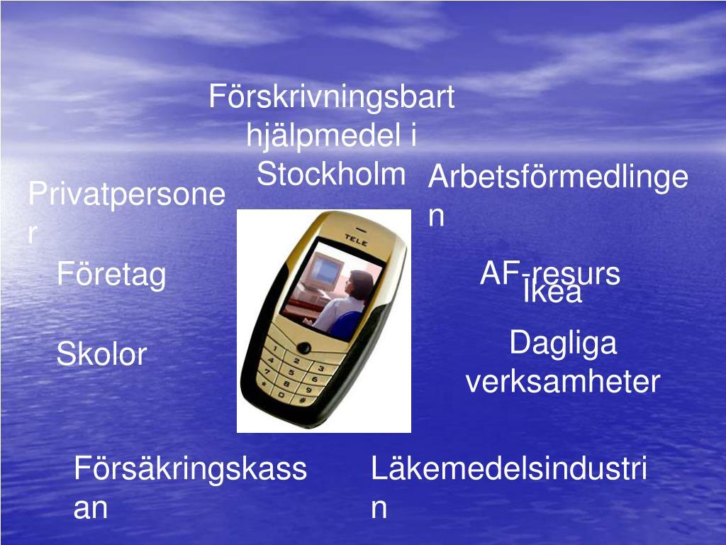 Förskrivningsbart hjälpmedel i Stockholm