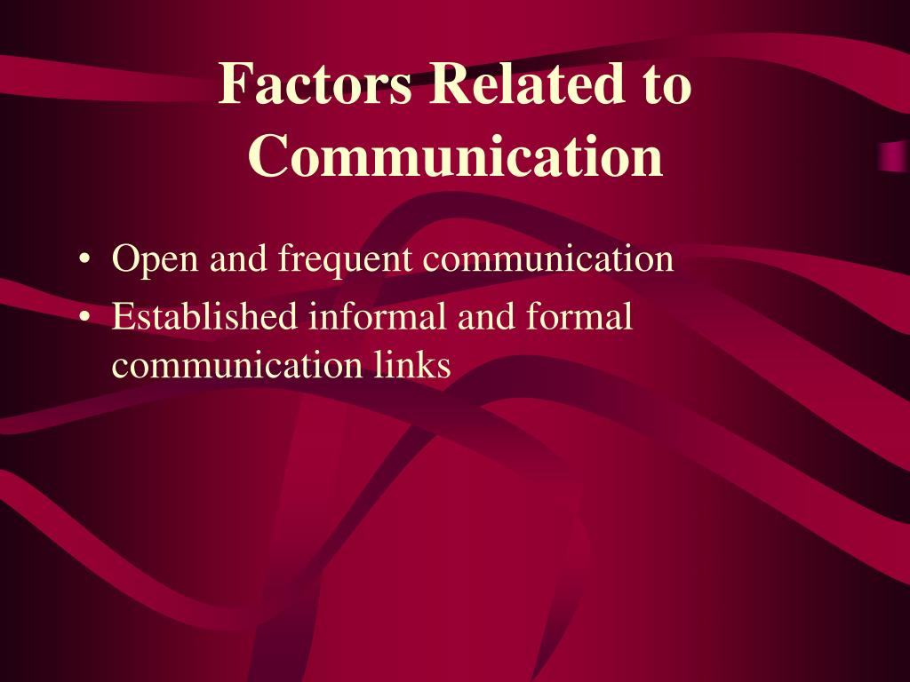 Factors Related to Communication