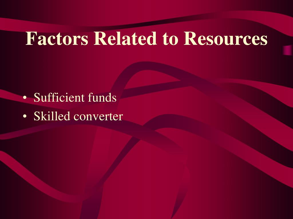 Factors Related to Resources