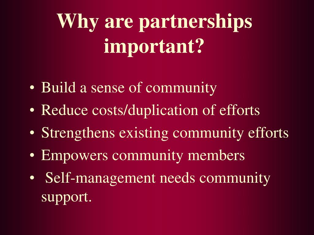 Why are partnerships important?