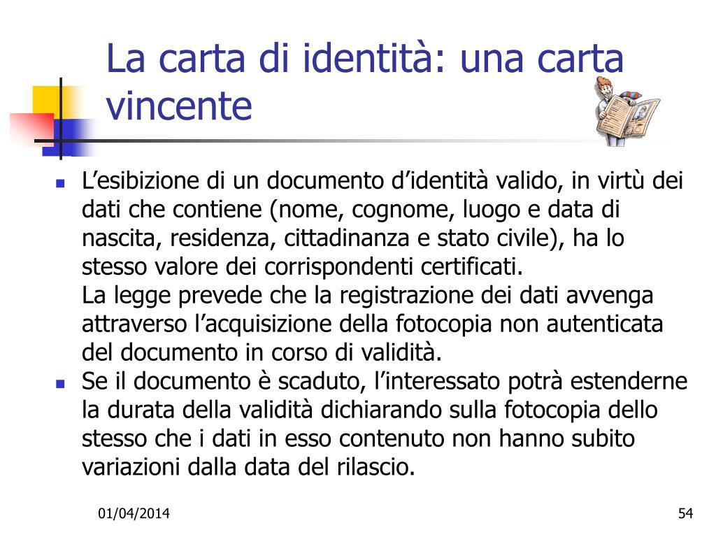 La carta di identità: una carta vincente