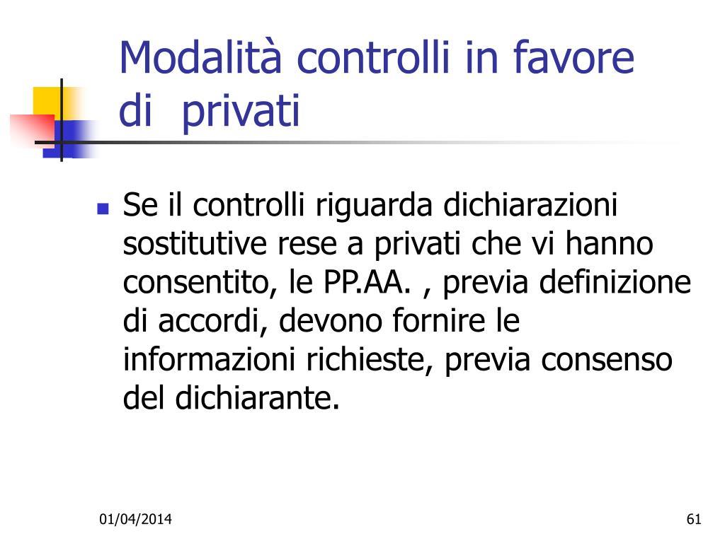 Modalità controlli in favore di  privati