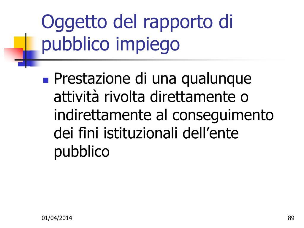 Oggetto del rapporto di pubblico impiego