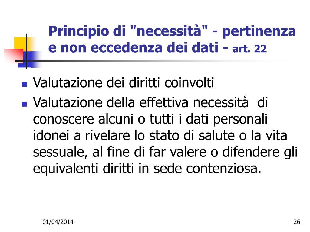 """Principio di """"necessità"""" - pertinenza e non eccedenza dei dati -"""